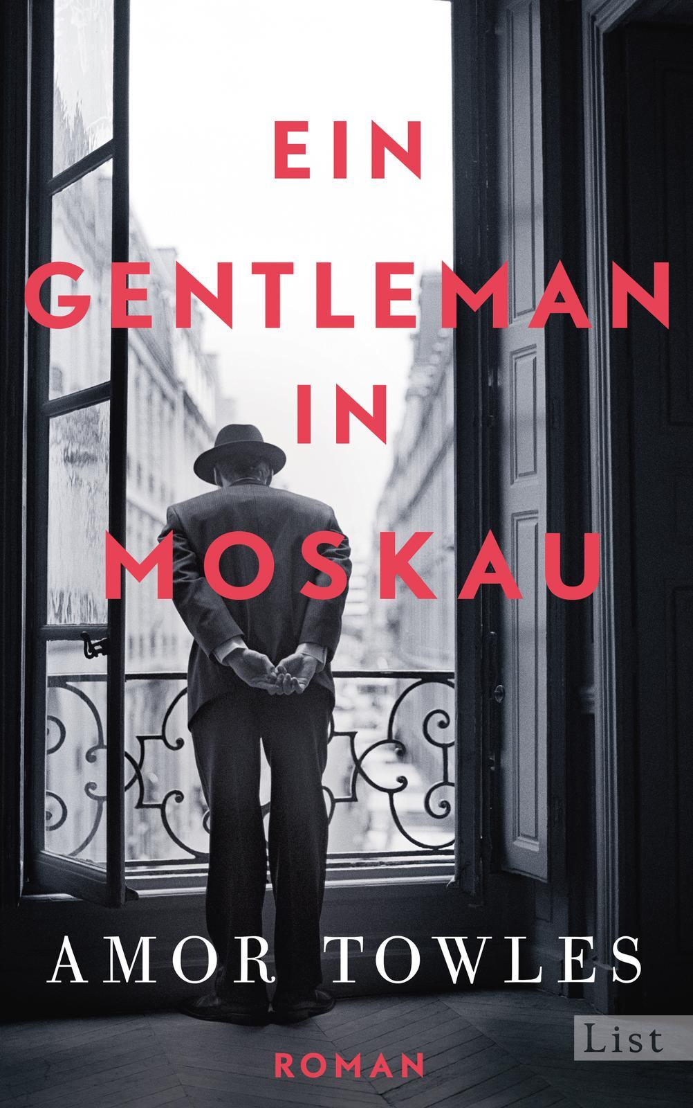 Ein Gentleman in Moskau von Amor Towles