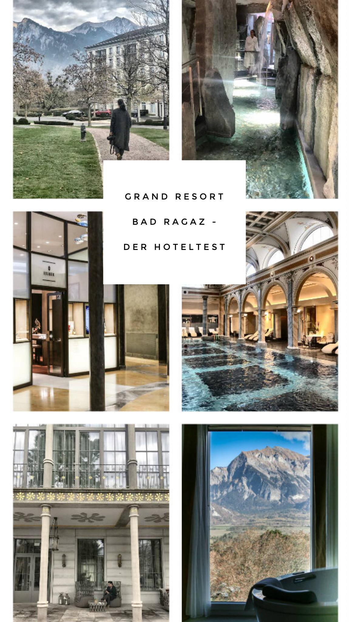 Hoteltest Grand Resort Bad Ragaz